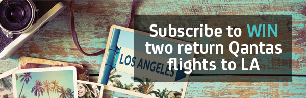 Subscribe to The Hub to win two return Qantas flights to LA!